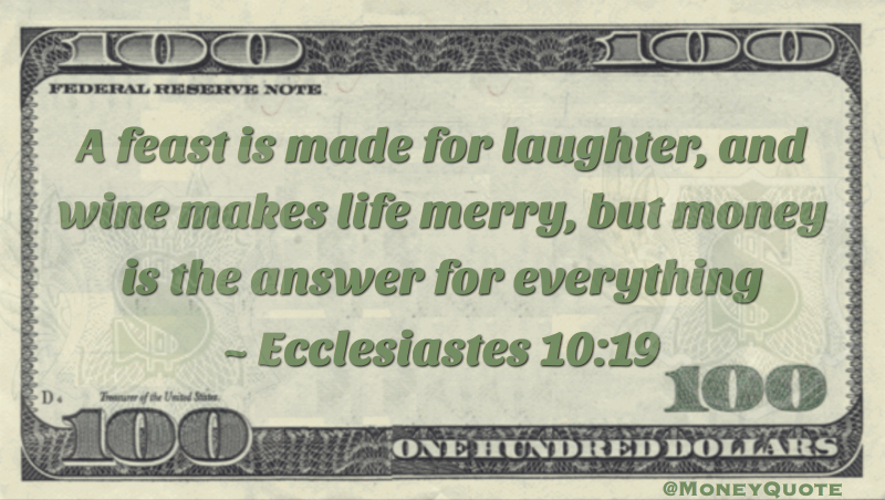 Ecclesiastes Money Answering All Needs Money Quotes Daily