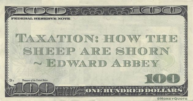 Taxation: how the sheep are shorn Quote