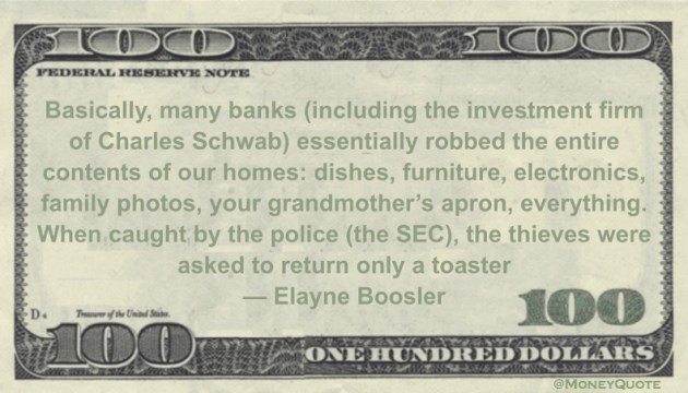 Elayne Boosler Banks used to give us toasters when we opened an account. Now, they give us toasters instead of returning our savings quote