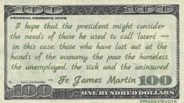 President consdier 'losers' like the homeless, unemployed and uninsured Quote