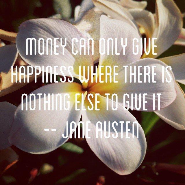 Jane Austen Money Happiness Nothing Else