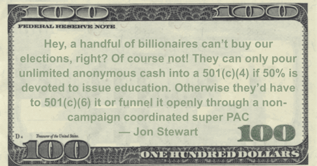 Hey, a handful of billionaires can't buy our elections, right? Of course not!  Quote