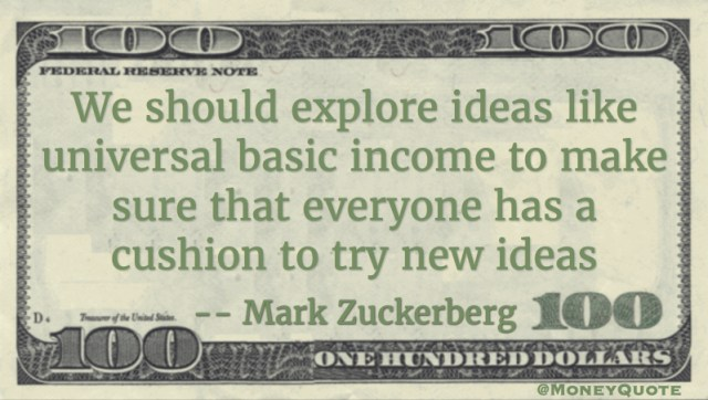 Mark Zuckerberg Universal Basic Income Cushion