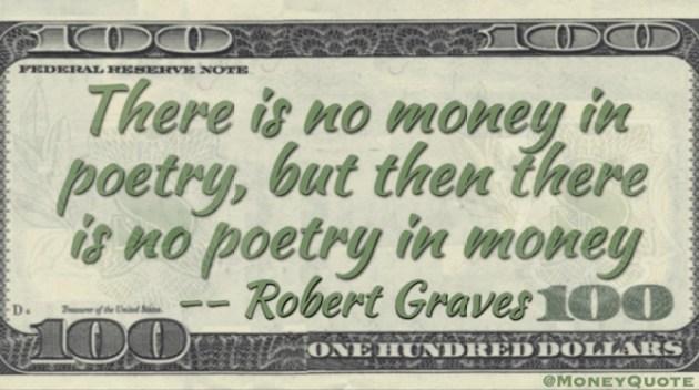 Robert Graves No Poetry in Money