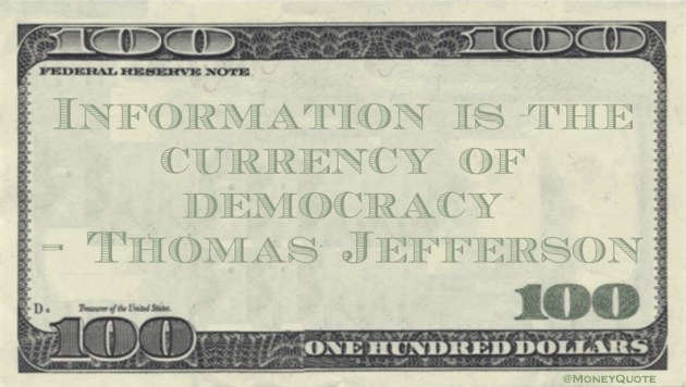 Thomas Jefferson Information is Currency of Democracy