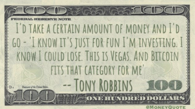 This is Vegas - Bitcoin fits that category for me Quote