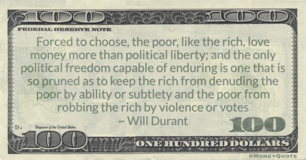 keep the rich from denuding the poor by ability or subtlety and the poor from robbing the rich by violence or votes Quote