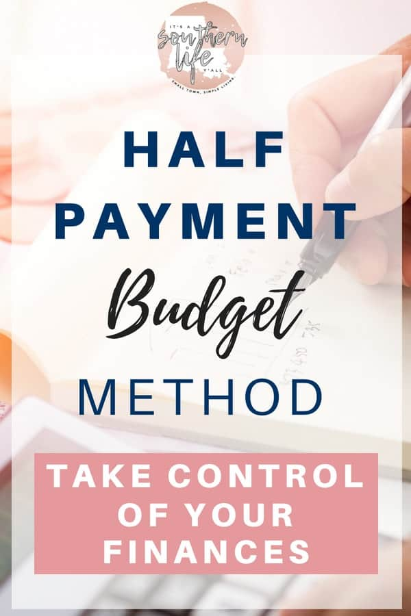 Saving money is easy when you use the half payment budget method. This system gives you the ability to take control of your finances by using a simple budgeting tip that actually works.