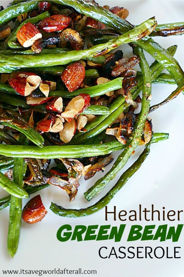 Healthier Green Bean Casserole for Thanksgiving