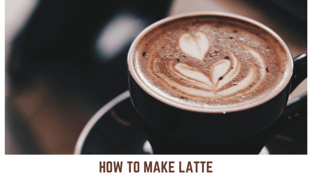 How To Make Latte