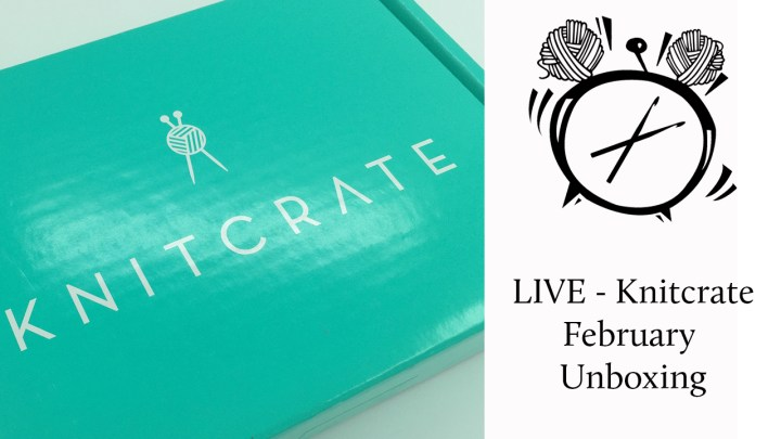 Unboxing: Knitcrate Membership February 2019