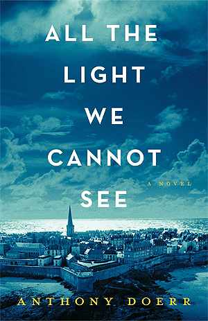 all-light-cannot-see-anthony-doerr