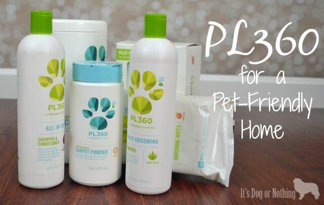 PL360 for a Pet-Friendly Home