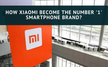 How Xiaomi Become the Number 1 Smartphone?