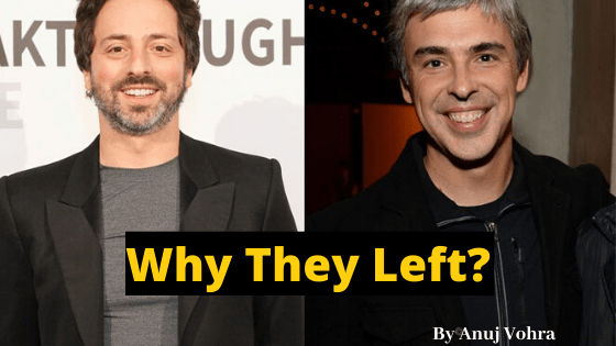 Why Larry Page and Sergey Brin Left Alphabet