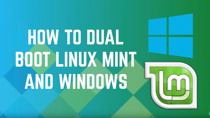 Complete guide to dual boot Linux Mint and Windows 10