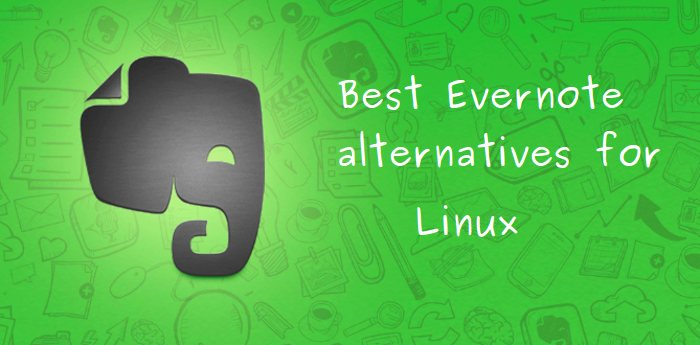 Best Evernote alternatives for Linux