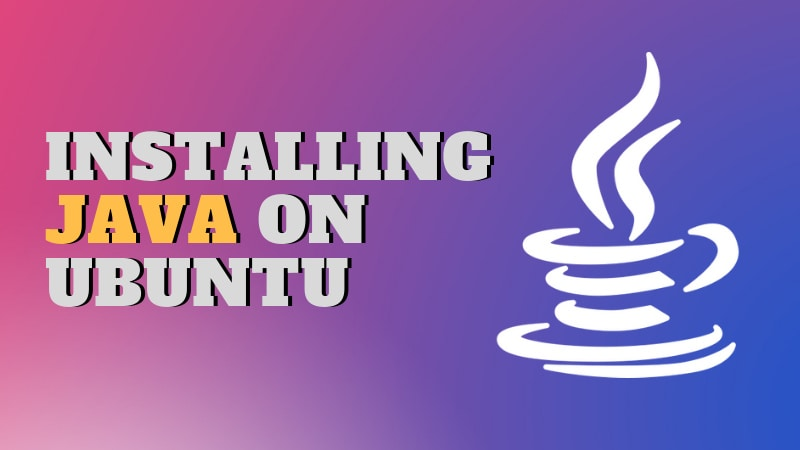 Installing Java on Ubuntu