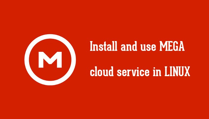 Install And Use MEGA Cloud Storage In Linux - It's FOSS