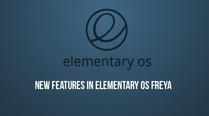 New features in Elementary OS Freya