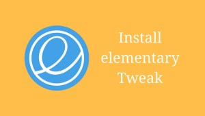 How to install elementary tweak in elementary os loki