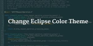 Eclipse Color Theme Change Tutorial