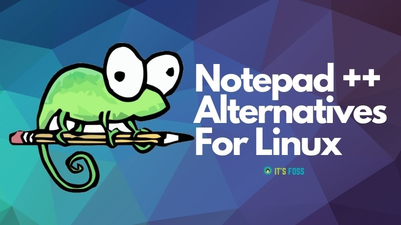 Notepad Alternatives Linux