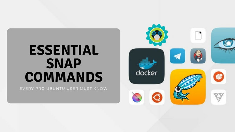 Using Snap commands in Ubuntu
