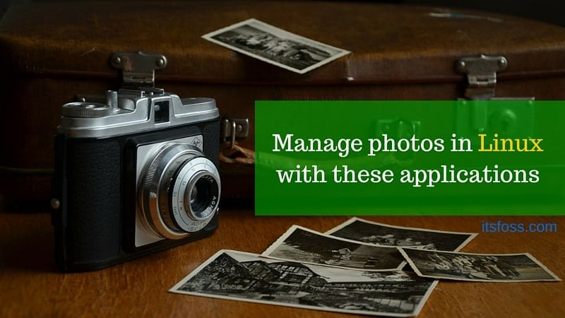 5 Best Linux Photo Management Software