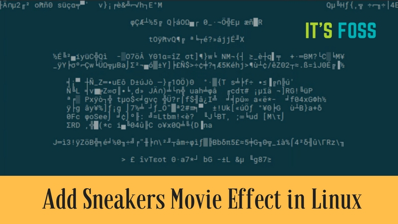 Add Sneakers like effect in Linux terminal
