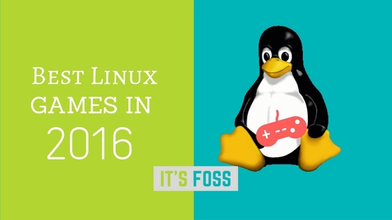 best Linux Games in the year 2016