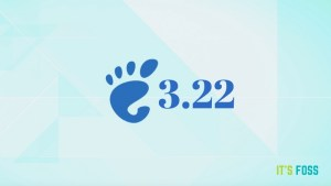 GNOME 3.22 new features