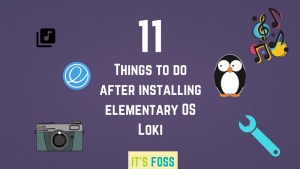 things to do after installing elementary OS 0.4 Loki