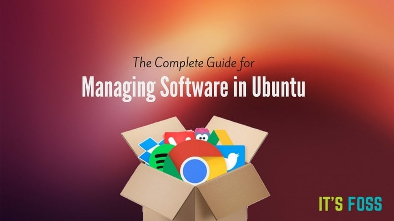 Complete guide for installing and removing applications in Ubuntu