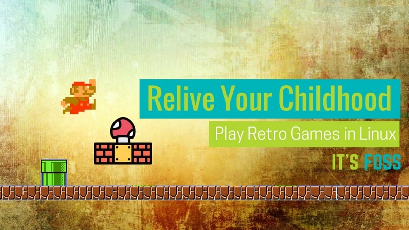 17 Memorable Retro Games That You Can Play On Linux Today It S Foss