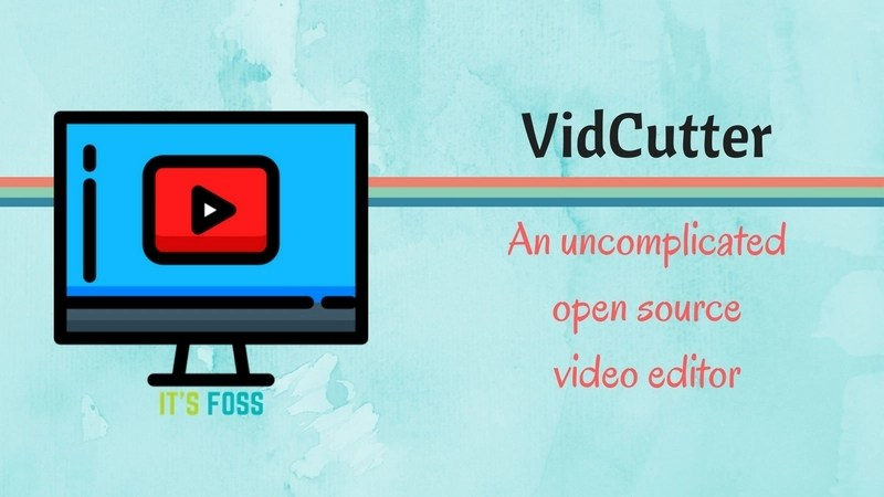 VidCutter is an open source video editor for Linux