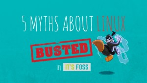 Myths about Linux debunked