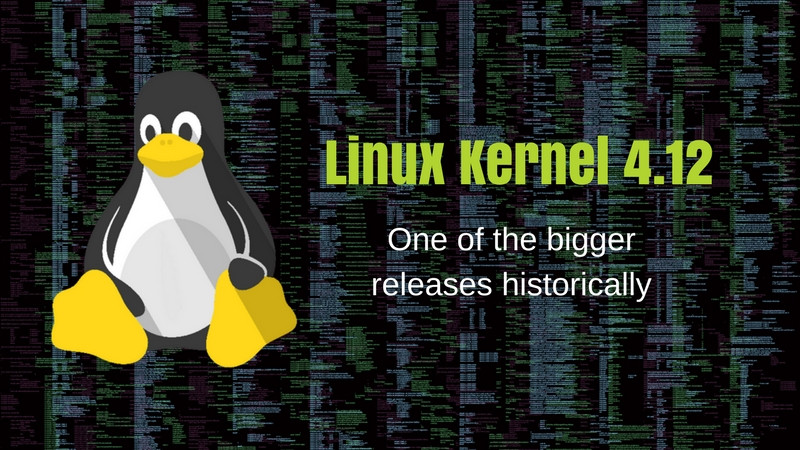 Linux Kernel 4.12 Release and features