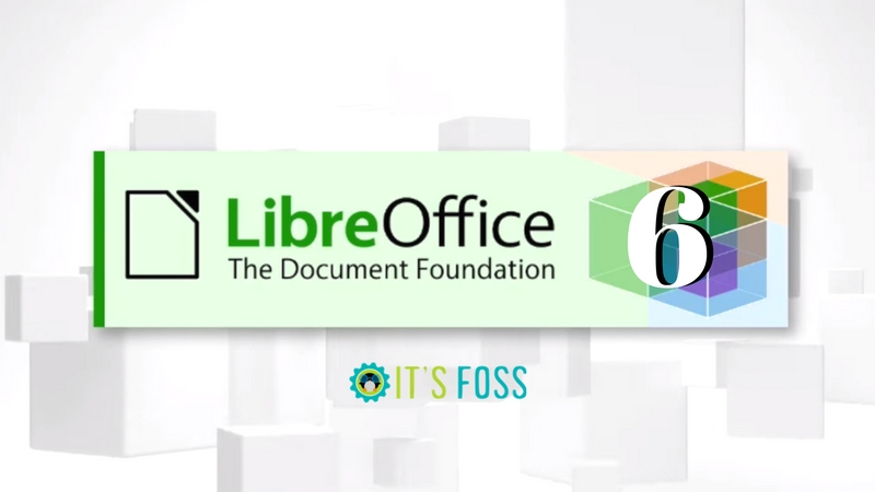 How To Install Libreoffice 6 0 On Ubuntu And Other Linux