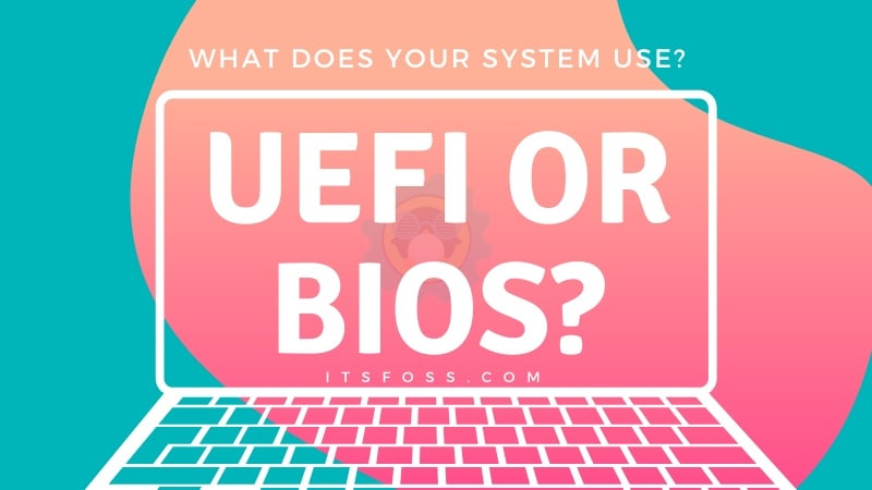 Check Computer For Uefi Or Bios Linux