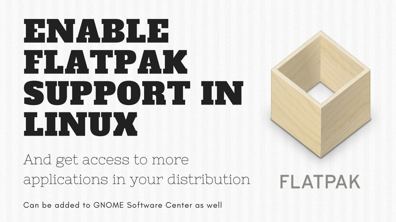 Using Flatpak on Ubuntu and Other Linux [Complete Guide]