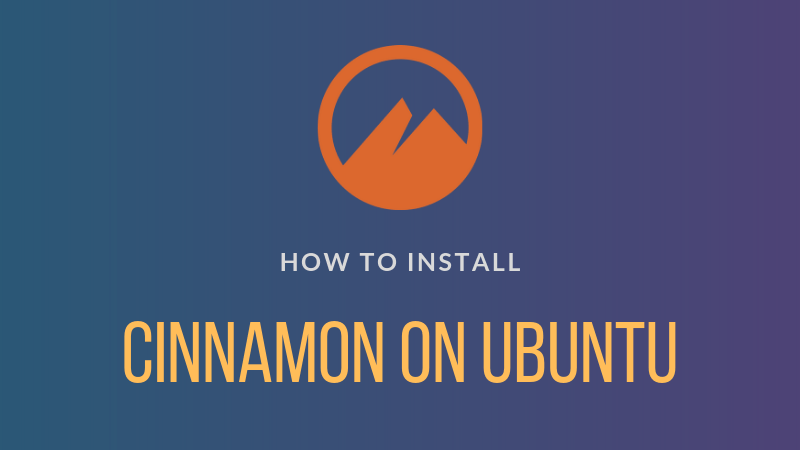 How to install cinnamon desktop on Ubuntu Linux