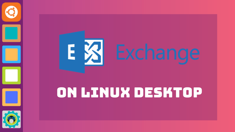 Microsoft Exchange on desktop Linux