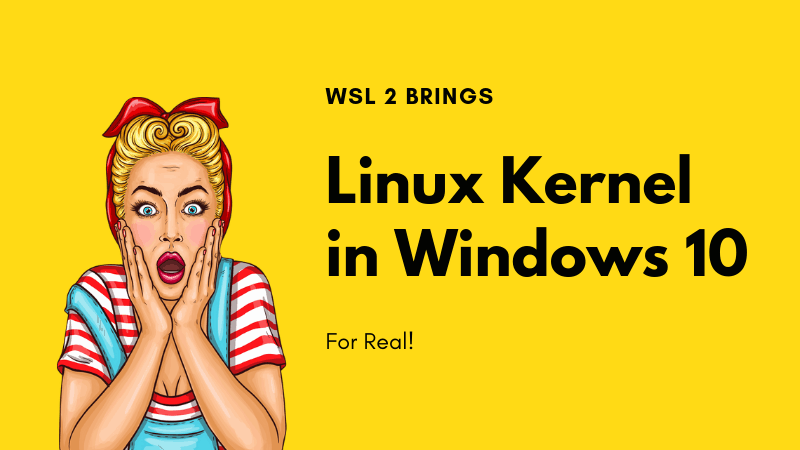 Bad News! Windows 10 Will Soon Have a Real Linux Kernel