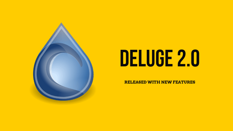 Deluge 2 Release