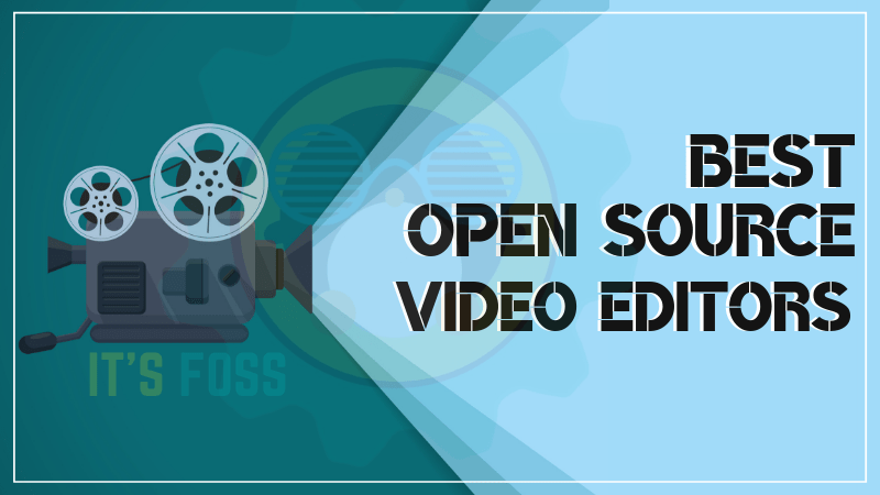 11 Best Free & Open Source Video Editing Software in 2019