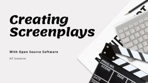 Open Source Screenplay Software