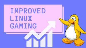 Improved Linux Gaming