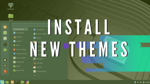 Install New Themes Inux Mint