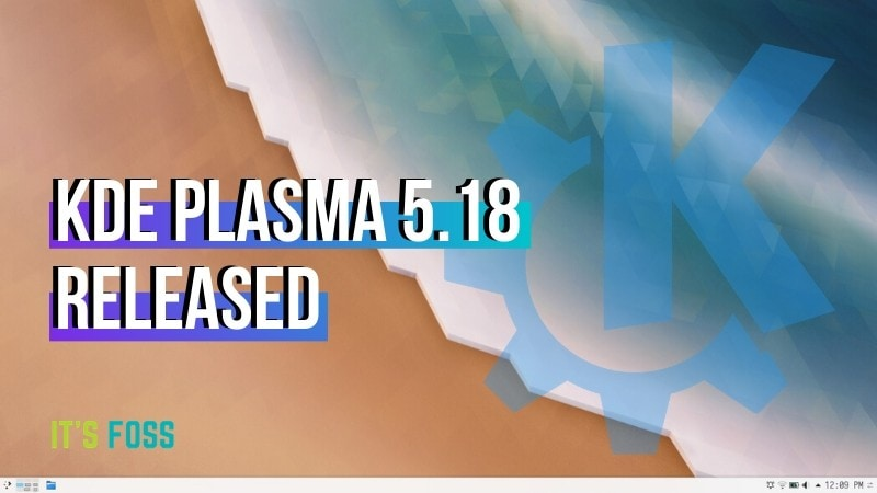 KDE Plasma 5.18 LTS Released With New Features